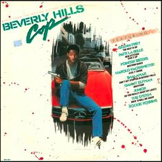 """""""Beverly Hills Cop"""" (1984, MCA).  Music from the movie soundtrack."""