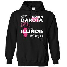 (NorthDakota001) Just A North Dakota Girl In A Illinois World - T-Shirt, Hoodie, Sweatshirt