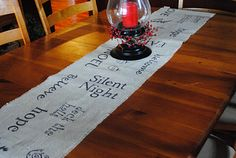 Burlap table runner- a great gift idea and easy to make! www.shugarysweets.com  GREAT TRANSFER METHOD!!!!!