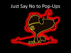 Just say No to Pop-ups. Why Your Pop-Ups are Killing Your Online Business.