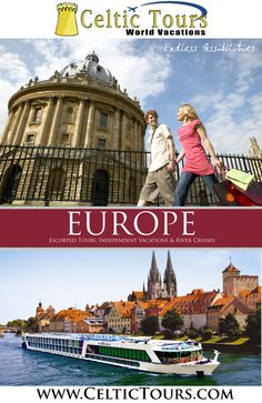 Travel to Europe with Celtic Tours World Vacations http://www.celtictours.com
