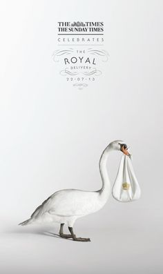 The Times: Royal Delivery  Advertising Agency: Grey, London, UK Creative Director: Dave Monk Executive Creative Director: Nils Leonard Creatives: Jonathan Rands, Alex Tizard Photographer: Jenny Van Sommers