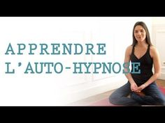 Apprendre l'auto-hypnose - YouTube