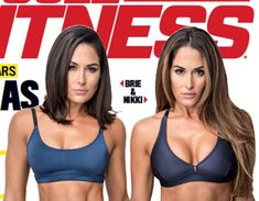 Nikki and Brie Bella Cover Muscle & Fitness, Tease New E! Series Total Bellas: