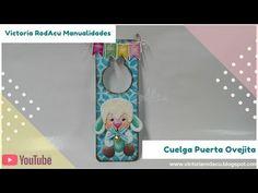 DIY Cuelga Puerta en Madera y Foamy Victoria RodAcu - YouTube