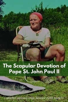 Pope John Paul II had a great devotion to the Blessed Virgin Mary from his childhood, and, as such, he faithfully wore a scapular. He is reported to have worn a brown scapular since he was a boy, and he insisted that doctors not remove it during his emergency surgery following the assassination attempt.... ~ Catholic Exchange