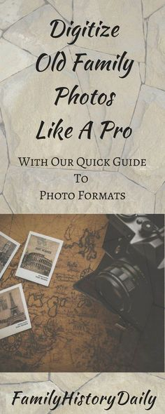 Genealogy Organization: Learn to digitize your old family photos like a pro with our quick guide to photo formats for genealogists.