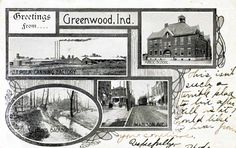 """Greetings from Greenwood, pre-1920s postcard. """"This isn't such a terrible place to live after all, it it?"""",  reads the handwritten message. This is just one of the many interesting items about Greenwood Indiana history from the Johnson County Museum."""