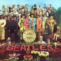 Record Sleeve - Sgt. Pepper's Lonely Hearts Club Band by Peter Blake