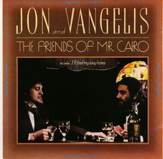 Jon Anderson and Vangelis - The Friends Of Mr. Cairo (1981)