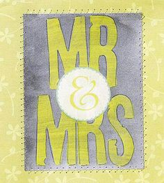 "Design by Cathy Blackstone For lighthearted ""I do's,"" use fun supplies, such as foam stamps, acrylic paint, and glaze. Cathy machine-stitched around the traditional ""Mr."" and ""Mrs."" to complete this funky wedding card. Editor's Tip: Outline foam-stamped letters with a pen and brush on a silver glaze to add interest.   SOURCES: Patterned paper: Chatterbox. Foam stamps: Making Memories. Acrylic paint, sheer silver glaze: Delta. Rub-on: K&Company."