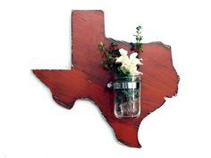 Texas with Re-purposed Mason Jar Vase/Candle holder  (Pictured in Brick) Pine Wood Sign Wall Decor Rustic Americana Country Chic