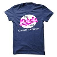 Its a Michelle thing, you wouldnt understand !