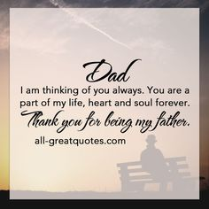 Dad .. I am thinking of you always. You are a part of my life, heart and soul forever. Thank you for being my father.