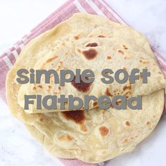 This Simple Soft Flatbread is ridiculously easy to make and is unbelievably delicious. It's soft and pliable so it's perfect for using as a wrap for anything. Slather it in some butter and honey and i Soft Flatbread Recipe, Easy Flatbread Recipes, Flatbread Ideas, Flatbread Pizza, Pesto Pasta Recipes, Indian Food Recipes, My Recipes, Cooking Recipes, Favorite Recipes
