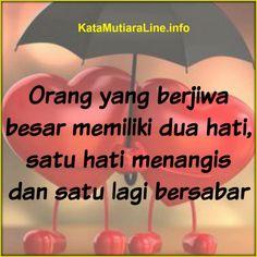 "Kata Mutiara           KataMutiaraLine  - ""Orang yang berjiwa besar memiliki dua hati, satu hati menangis dan satu lagi bersabar""          ...  #katamutiara #kata_mutiara #katamutiaraline #crewz #vja0041t #semangat #katasemangat #inspirasi #katainspirasi #pencerahan #katapencerahan #motivasi #katamotivasi #kehidupan #katakehidupan #sindiran #katasindiran #bijaksana #katabijak #nasehatbijak #katareligius"