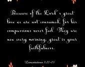 Christian Art- Lamentations 3:22-23- 8.5X11 Printable - BV-316