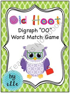 FREE Diagraph OO Word Match Game - Old Hoot! product from Elementary Elle on TeachersNotebook.com