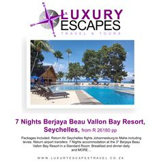Best rate for 7 Nights Berjaya Beau Vallon Bay Resort, Seychelles R 26180 pp. Packages Included: Return Air Seychelles flights Johannesburg to Mahe including levies. Return airport transfers. 7 Nights accommodation at the 3* Berjaya Beau Vallon Bay Resort in a Standard Room. Breakfast and dinner daily and MORE…