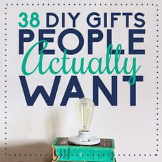 Diy Projects: 38 DIY Gifts People Actually Want