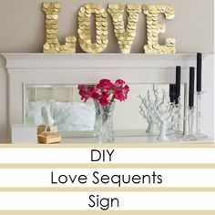 DIY Love Sequents Sign