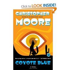 Coyote Blue: A Novel by Christopher Moore