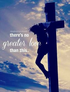 God's only son , Jesus's biggest sacrifice and gift