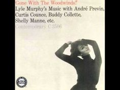 Lyle Murphy - Gone with the Woodwinds! 1955 (FULL ALBUM)