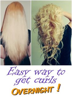 Zero degrees heat , no hair curlers and no curling iron . I will present you an easy way to curl your hair. Do this before you go to sleep . After you wash your hair , keep it in the towel as water...