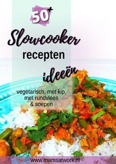 Slowcooker recepten; de lekkerste recepten en de beste slowcooker