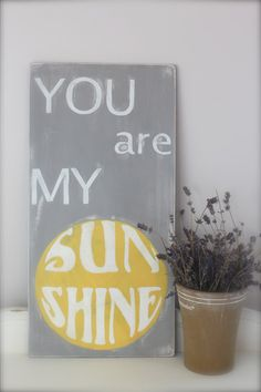 """As the song says """"You are my sunshine, my only sunshine, you make me happy when skies are grey"""".    Did you know that the song was first recorded in 1939?"""