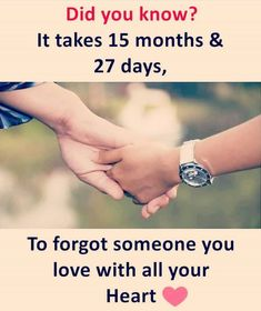 takes 15 months and 27 days to forget someone you love with all your heart. Sometimes not this long.It takes 15 months and 27 days to forget someone you love with all your heart. Sometimes not this long. Bff Quotes, Girly Quotes, Attitude Quotes, Friendship Quotes, True Quotes, Funny Quotes, Pain Quotes, Song Quotes, Psychology Says