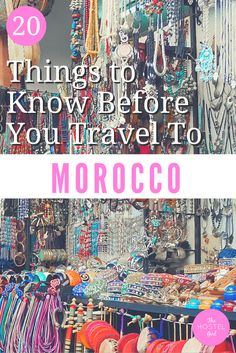 20 Things to Know Before you Travel to Morocco - The Hostel Girl 2