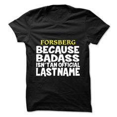 [Top tshirt name list] FORSBERG Top Shirt design Hoodies, Funny Tee Shirts
