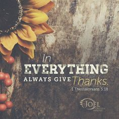 #Happy #Thanksgiving!! #thankful #JoelOsteen @joelosteen #faith