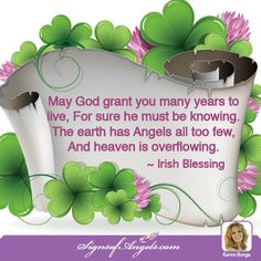 Earth Angel, God has sent you here to spread your love. May it shine today. ~ Karen Borga