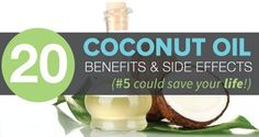 20 Coconut Oil Benefits & Side Effects (#5 is Life Saving) – HEALTHY FOOD ADVICE