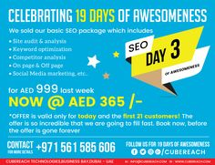 999 AED/month value of #SEO services for just AED 365/- The basic SEO service we run spanning many phases of optimization starting from site audit, competitor analysis, on-page & off-page SEO, video marketing, social media marketing normally costs 999 AED/month. Hold on to your seats now. We have something unbelievable. We are offering the same service which we sold for AED999 even a week back, for just AED 365/- But the catch is that only the first 21 customers are to benefit from this. So…