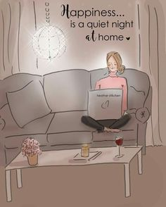 is a quiet night at home. ~ Rose Hill Designs by Heather A Stillufsen Positive Thoughts, Positive Quotes, Motivational Quotes, Inspirational Quotes, Inspiring Sayings, Rose Hill Designs, Woman Quotes, Life Quotes, Qoutes