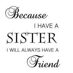 My sister is my best friend