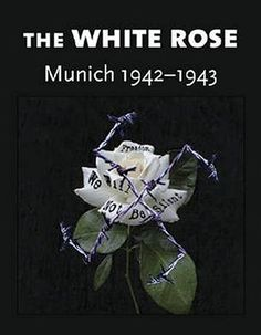 Long live freedom - The White Rose Group