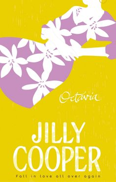 Buy Octavia by Jilly Cooper OBE and Read this Book on Kobo's Free Apps. Discover Kobo's Vast Collection of Ebooks and Audiobooks Today - Over 4 Million Titles! Jilly Cooper, Books 2018, Reading Quotes, Getting Engaged, Falling In Love, Free Apps, My Books, Audiobooks, Novels