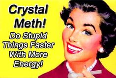 Crystal Meth..... Addiction Quotes, Addiction Recovery, Funny Photos, Funny Images, Drug Memes, Drug Quotes, Recovery Humor, Drugs Abuse, Twisted Humor