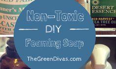 care2.com/***DIY Non-Toxic Foaming Handsoap
