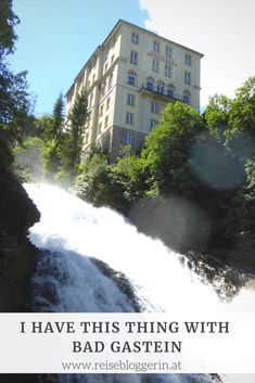 I have this thing with Bad Gastein Bad Gastein, Niagara Falls, Austria, Places To See, Yoga, Spaces, Nature, Travel, Outdoor
