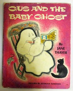 Gus and the Baby Ghost (1972) by Jane Thayer, Illustrated by Seymour Fleishman - Weekly Reader Vintage Childrens Book
