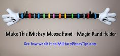 Make This Mickey Mouse Hands Magic Band Display Disney World Vacation, Disney Vacations, Disney Trips, Walt Disney World, Disney Travel, Disney Diy, Disney Love, Disney Crafts, Disney Stuff