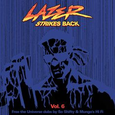 LAZER STRIKES BACK VOL. 6 - THE LAST CHAPTER by Major Lazer [OFFICIAL] on SoundCloud