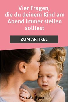 Vier Fragen, die du deinem Kind am Abend immer stellen solltest - Echte Mamas - Best Picture For Co-parenting with ex For Your Taste You are looking for something, and it is goi - Kids And Parenting, Parenting Hacks, Parenting Quotes, Nouveaux Parents, Montessori, Baby Co, Baby Kind, Baby Hacks, Social Platform
