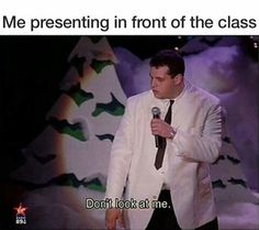 Haha I've done that once when I had to present something on a Saturday class